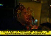Gunadi Wijaya Salim, Dalang Muda asal Banjarmasin dengan lakon Anoman Duta