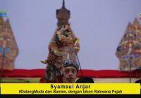 Syamsul Anjar #DalangMuda dari Banten dengan lakon Rahwana Pejah