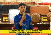 Muhammad Yogi Dwi Firmansyah #DalangMuda Kediri dengan lakon Antebing Prasetyan