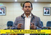 Sambutan Ir. Teguh W. Cokronegoro, MM, selaku Ketua Panitia Festival Dalang Bocah dan Dalang Muda 2018